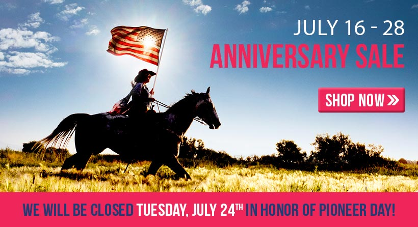 Shop our Anniversary Ad now through July 28, 2018! We are closed Tuesday, July 24th in observance of Pioneer Day.