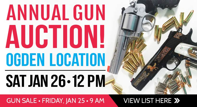 Join us for our annual Gun Auction at our Ogden store on Jan 26!