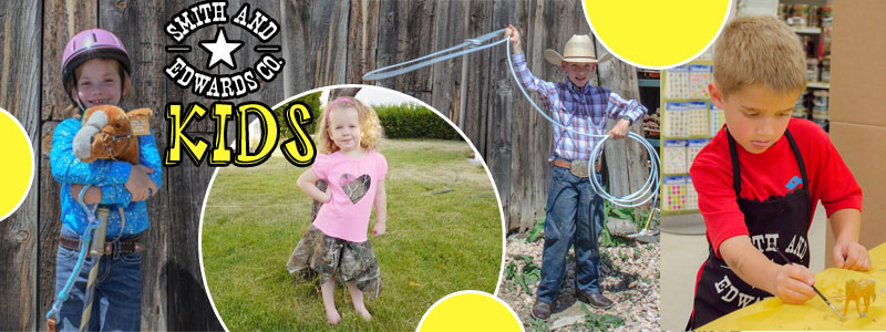 Find everything for your children from jeans to spurs to toys at Smith and Edwards Co!