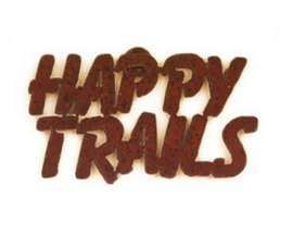 Rustic Ironwerks Happy Trails Magnet