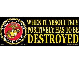 "Eagle Emblems 3-1/4"" x 9"" U.S. Marines ""When it Absolutely, Positively has to be Destroyed"" Sticker"